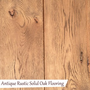 Antique Rustic Solid Oak Flooring